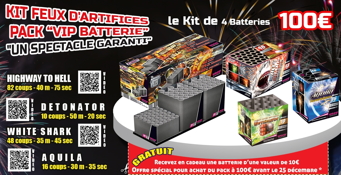 Kit Artifices batteries  100 euros