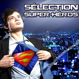 Sélection Super-Héros